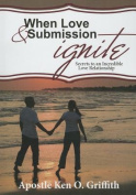 When Love and Submission Ignite