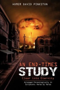 An End-Times Study, Clear into Eternity