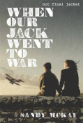 When Our Jack Went to War