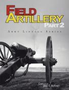 Field Artillery Part 2