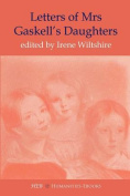 Letters of Mrs Gaskell's Daughters