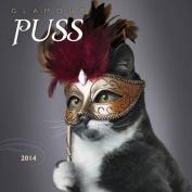 Glamour Puss 2014 Calendar