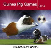 Guinea Pig Games 2014 Calendar