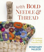 With Bold Needle and Thread