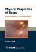 Physical Properties of Tissue