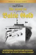 The Search for Baltic Gold