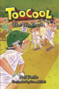 The Big Bash (Toocool)
