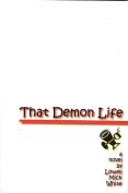 That Demon Life