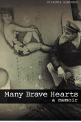 Many Brave Hearts: A Memoir