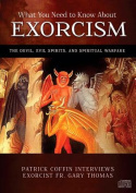 What You Need to Know about Exorcism [Audio]