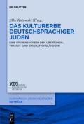 Das Kulturerbe deutschsprachiger Juden [GER]