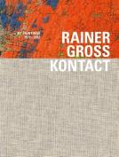 Rainer Gross: Kontact