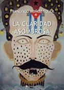 La Claridad Asombrosa [Spanish]