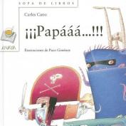 Papaaa...!!! (Sopa de Libros) [Spanish]