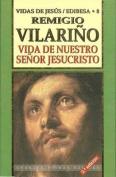 Vida de Nuestro Senor Jesucristo  [Spanish]