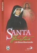 Santa Faustina y La Divina Misericordia [Spanish]