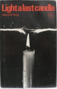 Light a Last Candle [Hardback]