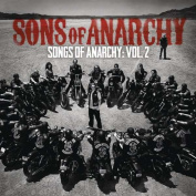 Songs of Anarchy Vol 2