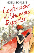 The Confessions of a Showbiz Reporter