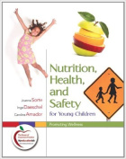 Nutrition, Health and Safety for Young Children