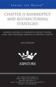 Chapter 11 Bankruptcy and Restructuring Strategies