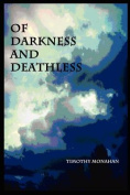 Of Darkness and Deathless
