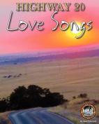 Highway 20 Love Songs
