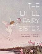 The Little Fairy Sister