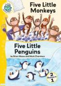 Five Little Monkeys and Five Little Penguins (Tadpoles