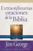 Extraordinarias Oraciones de la Biblia [Spanish]