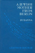 A Jewish Mother from Berlin and Susanna