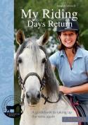 My Riding Days Return