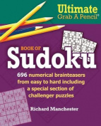 Ultimate Grab a Pencil Book of Sudoku