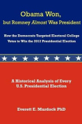 Obama Won, But Romney Almost Was President