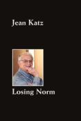 Losing Norm