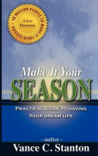Make It Your Season