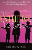 The Intuitive Mother
