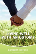 Living Well with an Ostomy