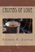 Crumbs of Love