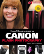 David Buschs Guide to Canon Flash Photography