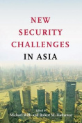 New Security Challenges in Asia