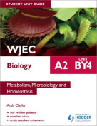 WJEC A2 Biology Student Unit Guide