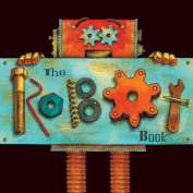 The Robot Book [Board Book]