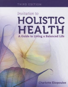 Invitation to Holistic Health
