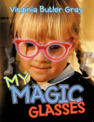 My Magic Glasses