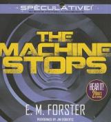 The Machine Stops [Audio]