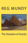 The Situation of Gravity