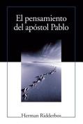El Pensamiento del Apostol Pablo (Paul [Spanish]