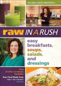 Raw in a Rush