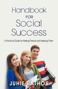 Handbook For Social Success
